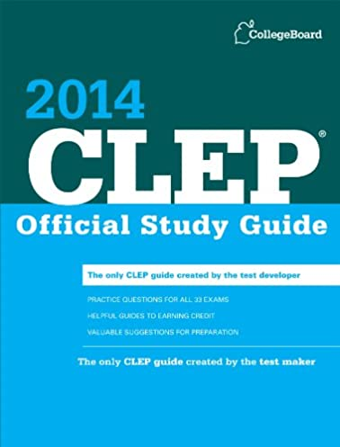 clep official study guide 2014 college board clep official study rh amazon com clep study guides military clep study guides free