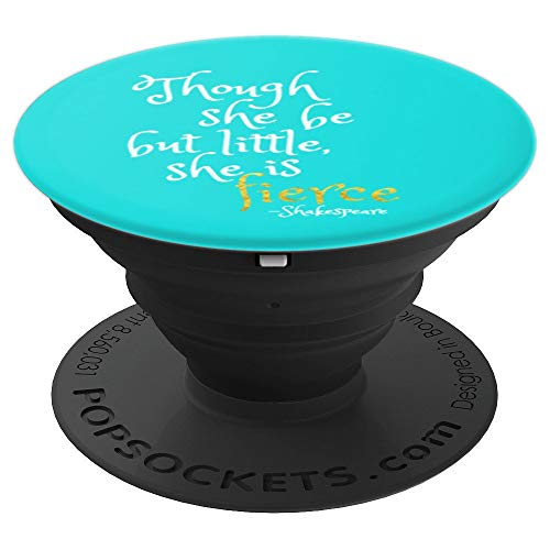 Shakespeare She is Fierce   Midsummer Play Quote - PopSockets Grip and Stand for Phones and Tablets