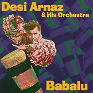 Desi Arnaz And His Orchestra  Babalu Cassette