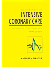 Meltzer's Intensive Coronary Care: A Manual for Nurses (5th Edition)