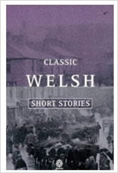 Classic Welsh Short Stories (Oxford Paperbacks): Gwyn Jones ...