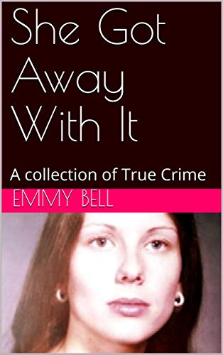 : A collection of True Crime ()