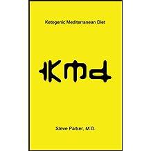 KMD: Ketogenic Mediterranean Diet