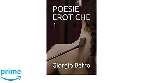 POESIE EROTICHE 1 (POESIA): Amazon.es: Giorgio Baffo: Libros en idiomas extranjeros