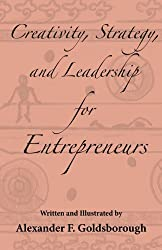 Creativity, Strategy, and Leadership for Entrepreneurs