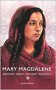 Mary Magdalene: Insights from Ancient Magdala (English Edition)