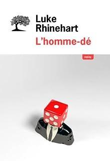 L'homme-dé, Rhinehart, Luke