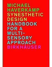 Synesthetic Design: Handbook for a Multi-Sensory Approach