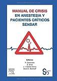 img - for Manual de crisis en anestesia y pacientes cr ticos SENSAR book / textbook / text book