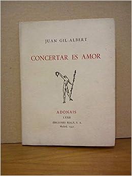 CONCERTAR ES AMOR.: Amazon.es: GIL-ALBERT, Juan: Libros