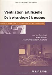 Ventilation artificielle : De la physiologie à la pratique