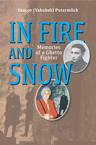 In Fire And Snow by Yaacov (yakubek) Putermilch ebook deal
