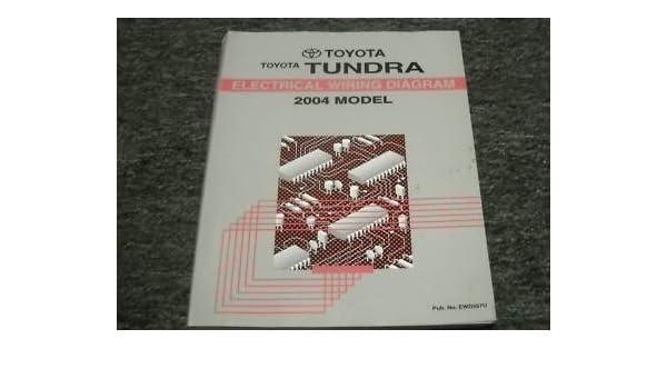 2004 toyota tundra truck electrical wiring diagram service shop repair  manual paperback – 2004