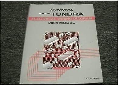 2004 toyota tundra truck electrical wiring diagram service shop repair  manual: toyota: amazon com: books