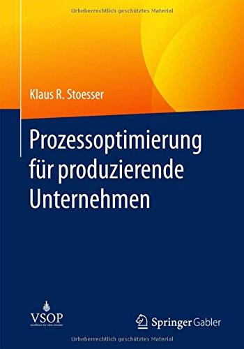 Prozessoptimierung fur produzierende Unternehmen