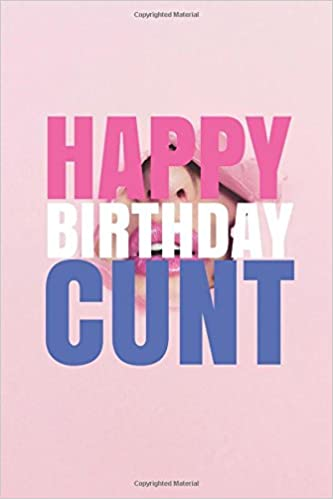 Happy Birthday Cunt A Fun Rude Playful Diy Birthday Card Empty