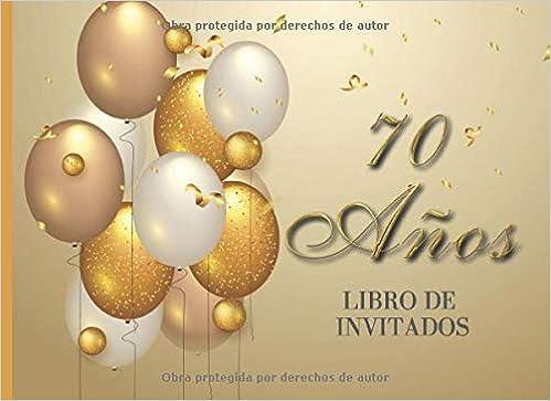 70 años Libro de Invitados: Libro de firmas para fiesta de ...