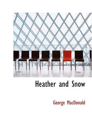 Heather and Snow pdf epub