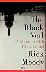 The Black Veil: A Memoir with Digressions