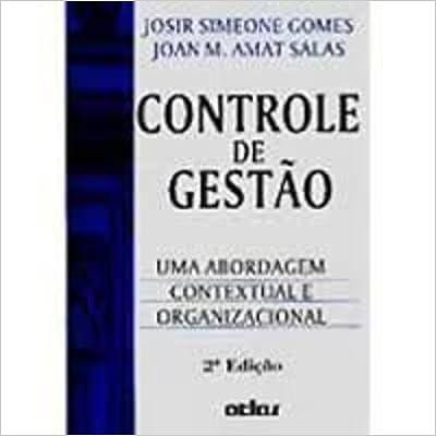 Controle de Gestão: uma Abordagem Contextual e Organizacional