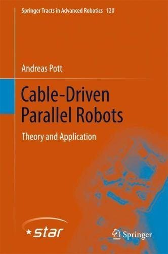 Cable-Driven Parallel Robots: Theory and Application Front Cover