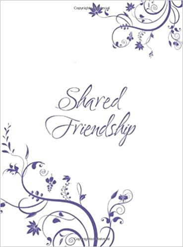 Shared Friendship: Inspiration for a Womans Heart (Place to Belong)