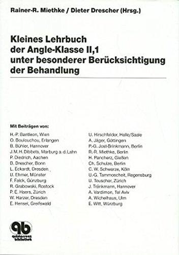Kleines Lehrbuch der Angle-Klasse II,1 unter besonderer Berücksichtigung der