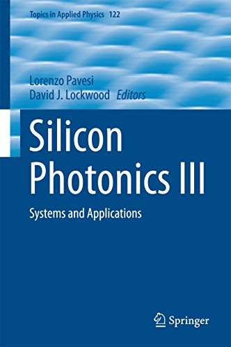 silicon-photonics-iii-systems-and-applications-topics-in-applied-physics