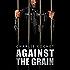 Against the Grain (Thirds Series Book 5)