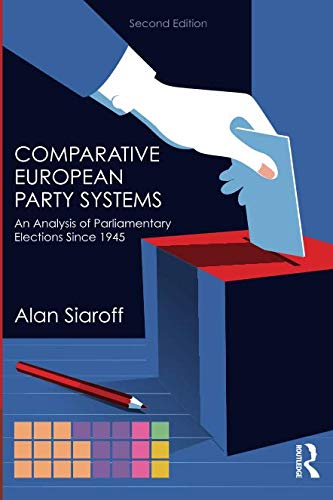 Comparative European Party Systems (Routledge Research in Comparative - European Party System