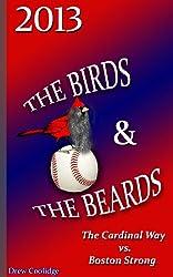 WORLD SERIES: THE BIRDS & THE BEARDS (WORLD SERIES BASEBALL)