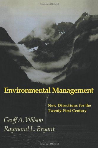 Environmental Management: New Directions For The Twenty-First Century