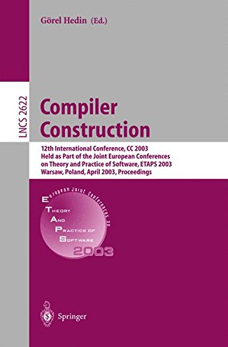 Compiler Construction: 12th International Conference, CC 2003, Held as Part of the Joint European Conferences on Theory