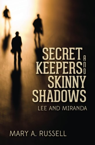 Download Secret Keepers and Skinny Shadows: Lee and Miranda PDF