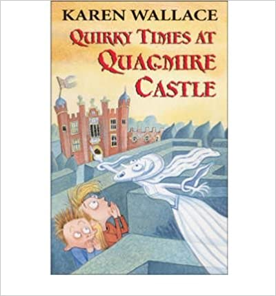 Book Quirky Times at Quagmire Castle- Common