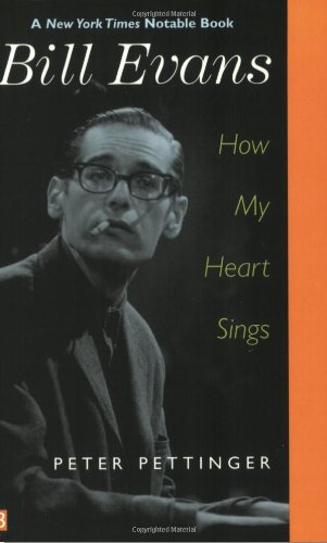 Bill Evans: How My Heart Sings