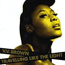 TRAVELLING LIKE THE LIGHT by V.V. BROWN [Korean Imported] (2010)