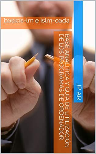 Base analítica y guía de utilización de los programas de ordenador : basicis-lm e islm-oada (01 nº 1)