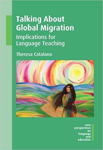 Talking About Global Migration: Implications for Language Teaching (New Perspectives on Language and Education) cover