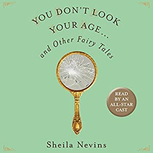 You Don't Look Your Age Audiobook