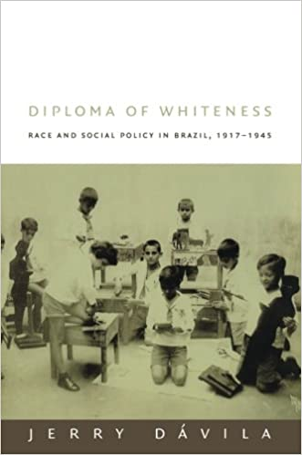 diploma of whiteness race and social policy in  diploma of whiteness race and social policy in 1917 1945 jerry davila 9780822330707 com books