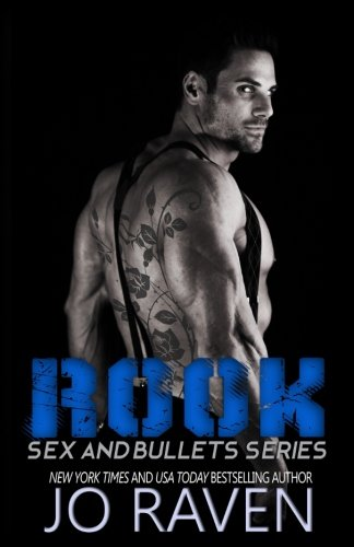 Rook (Sex and Bullets) (Volume 3)