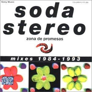 Soda Stereo - Zona De Promesas Mixes 1984 - 1993 - Zortam Music