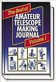 Best of Amateur Telescope Making Journal, Volume 1