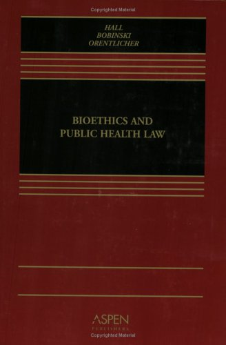 Bioethics and Public Health Law