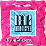 Artemiev Artemiy & Phillip B.klingler - Dreams in Moving Space