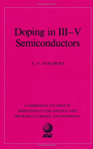Doping in III-V Semiconductors (Cambridge Studies in Semiconductor Physics and Microelectronic Engineering)