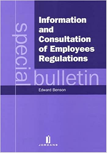 Book Information and Consultation of Employees Regulations: A Special Bulletin