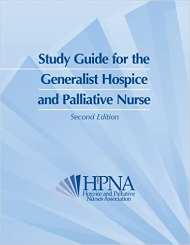 Study Guide for the Generalist Hospice and Palliative Nurse ...
