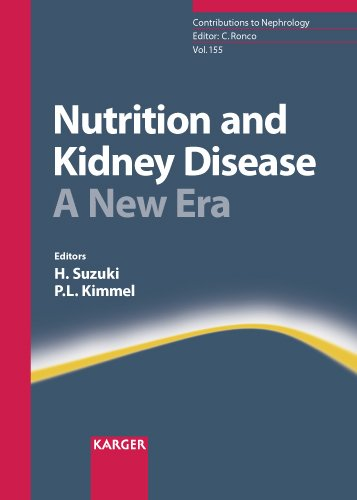 Nutrition and Kidney Disease: A New Era (Contributions to Nephrology, Vol. 155)